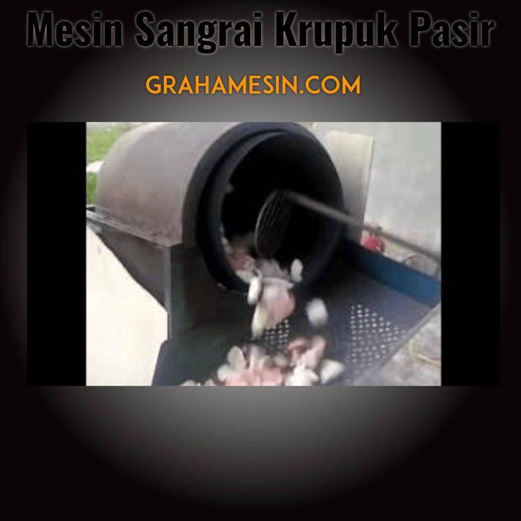 Mesin Sangrai Krupuk Pasir-2018